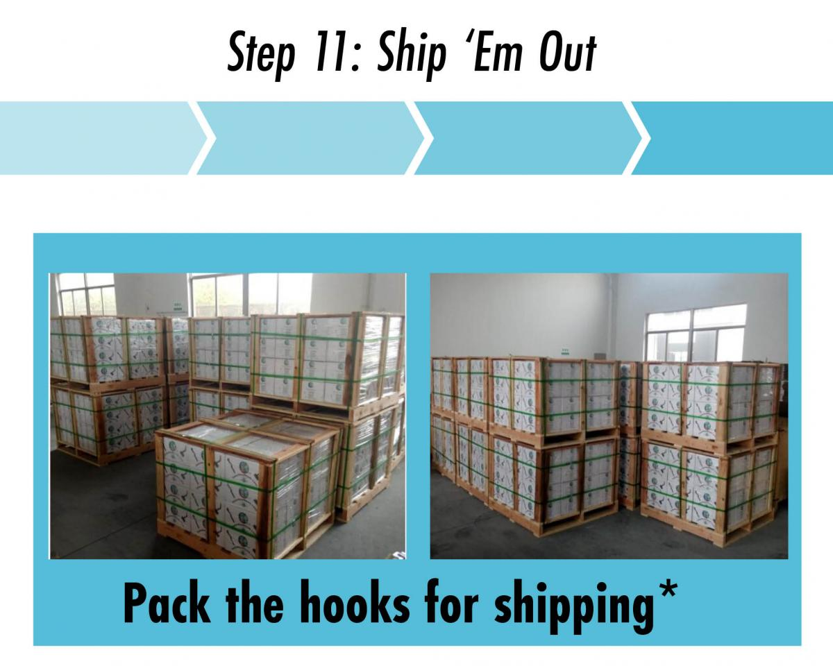 step 11 package and ship the hooks for quickbolt