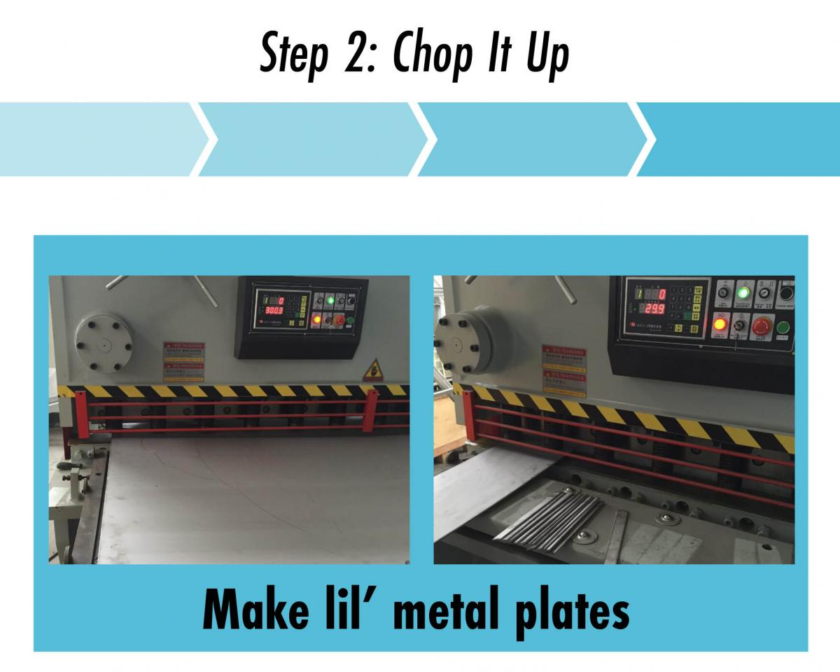 step 2 chop the metal into strips